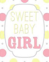 Sweet Baby Girl - #free #printable #baby #gift