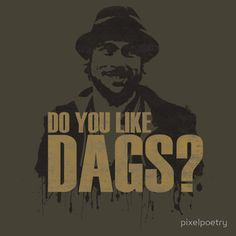 Do you like dags?