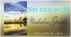 """Recensione """" Nei Tuoi Occhi """" di Nicholas Sparks"""