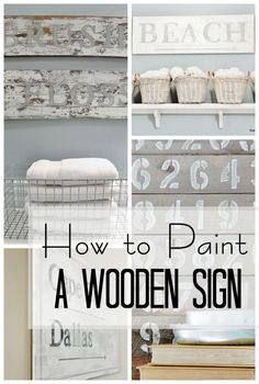 how to paint a wooden sign and some sign ideas