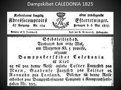Kjøbenhavns Kongelig alene privilegerede Adressecomptoirs Efterretninger, 6. maj 1825 om CALEDONIAS rejse fra København til Kiel med anløb af Koster, Gåbense og Ravnsby.