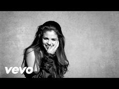 Kill em' with Kindness - Selena Gomez