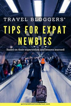 Expat | Expat life | Expat tips | lessons learned as a new expat | Tips for expat newbies | moving abroad | working abroad | living abroad | expat guide