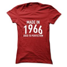 Made in 1966 Aged to Perfection T Shirt, Hoodie, Sweatshirt