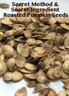 Roasted Pumpkin Seeds with White Pepper Boil in salt water for ten minutes before roasting. Coat with olive oil and roast 40-50 min in 300 deg.
