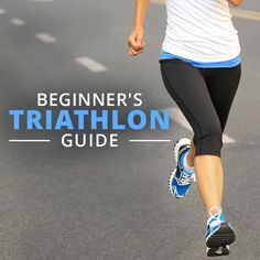Get ready for one of the biggest goals you'll set in your life - a TRIATHLON! Use this Beginner's Triathlon Guide to help you along the way. #running #triathlon #runningforbeginners