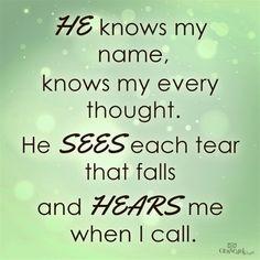 He Hears Me When I Call - Inspirations