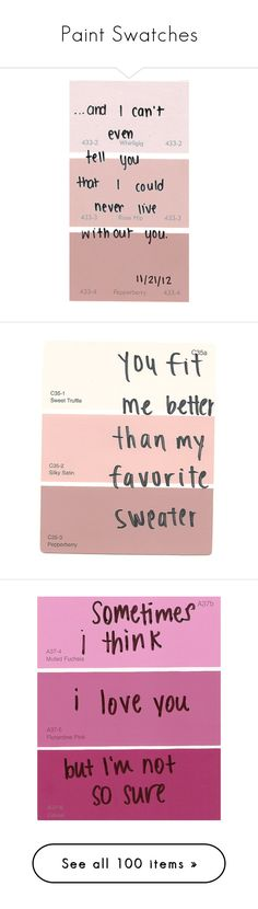 """Paint Swatches"" by skinnyjeansbigdreams ❤ liked on Polyvore featuring fillers, quotes, paint samples, words, text, backgrounds, phrase, saying, pink and pictures"