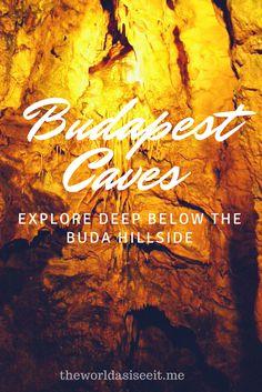 Budapest Caves: Explore Deep Below the Buda Hillside