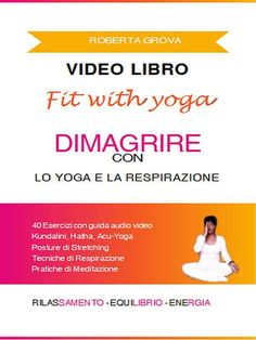 Videolibro Dimagrire con lo yoga e la respirazione