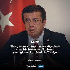 """Dünyada Türk rüzgarı estireceğiz! Ekonomi Bakanı Nihat Zeybekci önümüzdeki dönem dünyada Türk rüzgarı estireceklerini belirterek """"Tüm çabamız dünyanın her köşesinde eline bir ürün alan tüketicinin şunu görmesidir: Made in Türkiye"""" dedi. #EKONOMİ #Türkiye #marka"""
