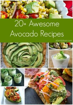 20+ Awesome Avocado Recipes - Avocados are a versatile and healthy food that is delicious added in savory or sweet recipes as well as beverages!