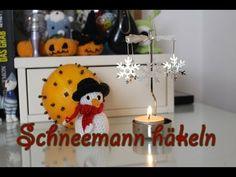 Schneemann häkeln zum 1. Advent - YouTube