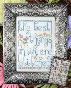 """""""The Best Things in Life"""" are stitched is the title of this cross stitch pattern from My Big Toe that is stitched with Weeks Dye Works (Arti..."""