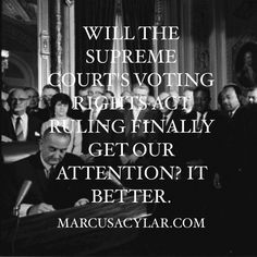 Will the Supreme Court's Voting Rights Act ruling finally get our attention? It better.