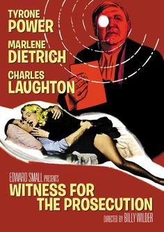 Tyrone Power, Marlene Dietrich, Charles Laughton. Dir: Billy Wilder. IMDB: 8.4 ___________________________ https://en.wikipedia.org/wiki/Witness_for_the_Prosecution_%281957_film%29 http://www.rottentomatoes.com/m/witness_for_the_prosecution/ http://www.tcm.com/tcmdb/title/21268/Witness-for-the-Prosecution/ Article: http://www.tcm.com/tcmdb/title/21268/Witness-for-the-Prosecution/articles.html http://www.allmovie.com/movie/witness-for-the-prosecution-v55001