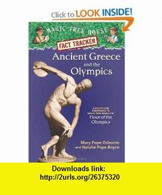 Magic Tree House Fact Tracker #10 Ancient Greece and the Olympics A Nonfiction Companion to Magic Tree House #16 Hour of the Olympics (9780375823787) Mary Pope Osborne, Natalie Pope Boyce, Sal Murdocca , ISBN-10: 0375823786  , ISBN-13: 978-0375823787 ,  , tutorials , pdf , ebook , torrent , downloads , rapidshare , filesonic , hotfile , megaupload , fileserve