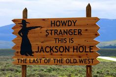Jackson Hole, WY -- need to find this sign on my next trip!
