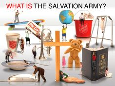 WHAT IS THE SALVATION ARMY?