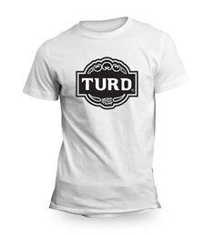 Limited Edition Parody Brut Turd T Shirt b9cbdd6c5