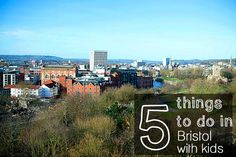 5 Things to do in Bristol with Kids - from Space in your Case