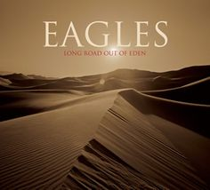 The Eagles Long Road Out of Eden Limited Edition Import Vinyl Long Road Out of Eden is the seventh and final studio album by American rock band the Eagles, The Eagles, Eagles Band, Eagles Songs, Eagles Music, Eagles Album Covers, Eagles Albums, Out Of Eden, Glenn Frey, Rip Glenn