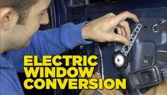 Electric Window Conversion