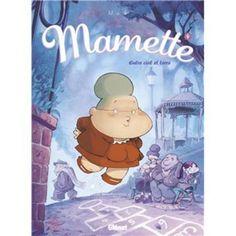 Mamette - Tome 4 - Entre ciel et terre - Nob - cartonné - Livre ou ebook - Soldes 2015 Fnac.com