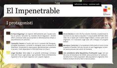 """I protagonisti di """"El Impenetrable"""""""