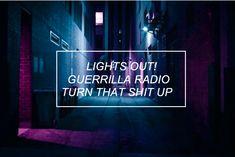 rage against the machine // guerrilla radio
