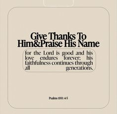 The Lord Is Good, Give Thanks, Active Ingredient, Psalms, Thankful, Names, Cards Against Humanity, Layout, Faith