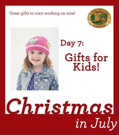 Christmas in July Day 7: Gifts Just for Kids!