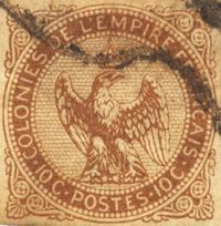 """1859 French Colonies stamp - """"French Colonies"""" is the name used by philatelists to refer to the postage stamps issued by France for use in the parts of the French colonial empire that did not have stamps of their own. These were in use from 1859-1906, and from 1943-1945. The first of these were small square stamps issued in 1859, depicting an eagle and crown in a round frame, with the inscription """"COLONIES DE L'EMPIRE FRANCAIS"""". They were imperforate, as were all Colonies stamps until 1881."""