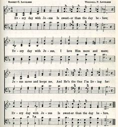 """Image: Sheet Music with the Words of the Hymn, """"Sweeter Than the Day Before""""."""