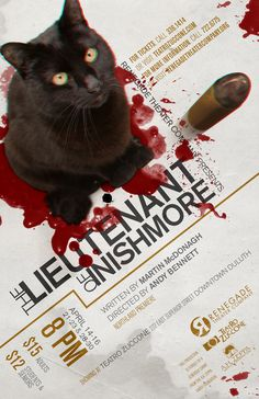 """The Lieutenant of Inishmore"" theater poster design for Renegade Theater Company in Duluth, Minnesota. 2011."
