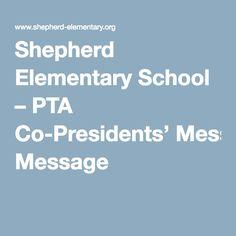 Shepherd Elementary School – PTA Co-Presidents' Message