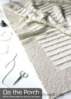 Baby Knitting Patterns On the Porch - blanket knitting pattern by Fifty Four Ten St...