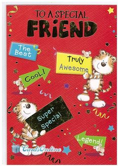 Friend Birthday 399 This Luxury Greeting Card Is One Of Many Available From Cardsonlineau You Can Click On The Image To Find A Link Our