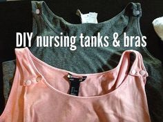 DIY Nursing Tanks and Bras - Nursing Bras - Ideas of Nursing Bras Diy Nursing Clothes, Nursing Tank, Diy Clothes, Nursing Bras, Sew Nursing Top, Nursing Outfits, Nursing Poncho, Nursing Covers, Breastfeeding Shirt
