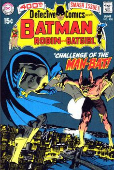 "Detective Comics presents Batman, Robin and Batgirl, june 1970 - ""Challenge of the Man-Bat !"", cover art by Neal Adams. Dc Comics, Batman Comics, Batman And Superman, Batman Robin, Spiderman, Robin Comics, Batgirl, Batman Comic Books, Comic Books Art"