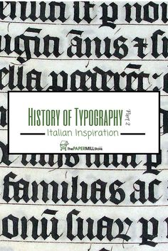 Continue your journey through the #history of #typography with the second instalment on The Paper!