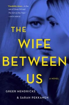 16 good new books out in 2018 and worth adding to your summer reading list. includes tons of recommended books for women, such as The Wife Between Us by Sarah Pekkanen and Greer Hendricks.