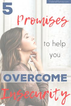 5 Promises to Help you Overcome Insecurity - Valerie Murray Christian Post, Christian Living, Christian Faith, Christian Women, Daily Encouragement, Christian Encouragement, Facing Fear, I Need Jesus, Spiritual Disciplines