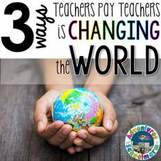 3 Ways Teachers Pay Teachers is Changing the World