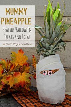 Mummy Pineapple healthy Halloween treats and ideas #Halloween, #Healthy,