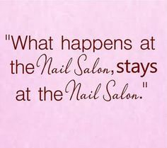 What happens at the Nail Salon stays at by VinylDesignCreations