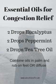 Essential Oils For Congestions Relief http://www.alesstoxiclife.com/health/essential-oil-uses/