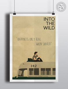 Into the Wild Minimalist Poster by Posteritty - Happiness only real when shared #IntoTheWild #MinimalistMoviePoster