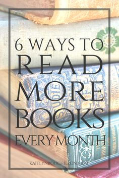 6 ways to read more books every month