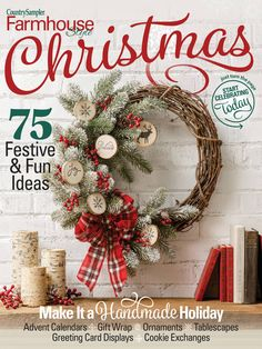 Get set to celebrate the holidays with this brand-new special issue -- Farmhouse Style Christmas! Packed with festive decorating displays, fun DIYs, exciting entertaining ideas and gift-giving inspiration, it will help make your season joyful. Christmas Projects, Christmas Wreaths, Christmas Decorations, Holiday Decor, Country Sampler Magazine, Advent Calendar Gifts, Festival Decorations, Holiday Traditions, Farmhouse Style